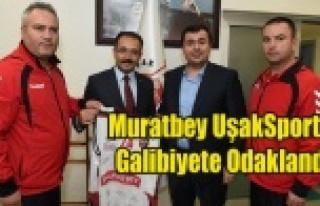 MURATBEY UŞAKSPORTİF'DE HEDEF BEŞİKTAŞI...