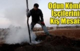 Odun kömürü işçilerinin kış mesaisi