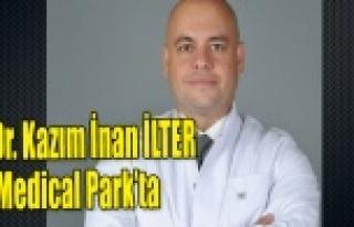 Op. Dr. Kazım İnan İLTER MEDİCAL PARK'TA