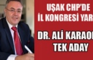 UŞAK CHP'DE ALİ KARAOBA TEK ADAY