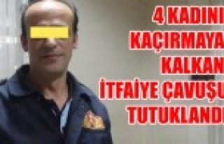 UŞAK'TA 4 KADINI KAÇIRMAYA KALKAN İTFAYECİ...