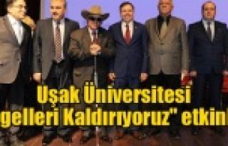 """Uşak Üniversitesi """"Engelleri Kaldırıyoruz""""..."""