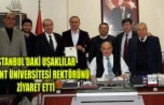 İSTANBUL'DAKİ UŞAKLILAR UŞAKLI REKTÖRÜ ZİYARET...