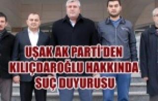 UŞAK AK PARTİ'DEN KILIÇDAROĞLU HAKKINDA SUÇ...