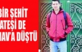 BİR ŞEHİT ATEŞİDE SİMAV'A DÜŞTÜ
