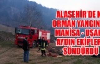 ALAŞEHİR'DEKİ ORMAN YANGININI 3 İL SÖNDÜRDÜ