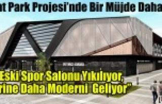 """""""Eski Spor Salonu Yıkılıyor, Yerine Daha Moderni..."""