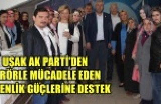 UŞAK AK PARTİ'DEN TERÖRLE MÜCADELE EDEN GÜVENLİK...