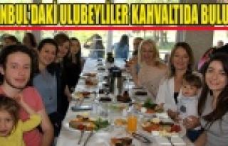 İSTANBUL'DA Kİ ULUBEYLİLER KAHVALTIDA BULUŞTU