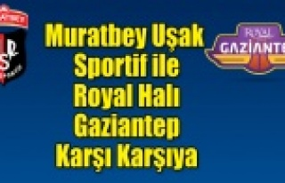 Muratbey Uşak Sportif'in rakibi Royal Halı...