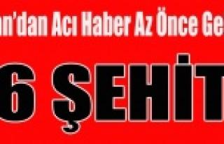 VAN'DAN ACI HABER 6 ŞEHİT 2 ASKER YARALI