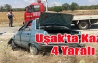 UŞAK'TA TRAFİK KAZASI 4 YARALI