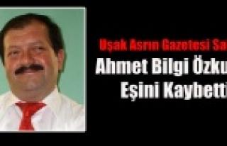 ASRIN GAZETESİ SAHİBİ AHMET BİLGİ ÖZKUTLU EŞİNİ...