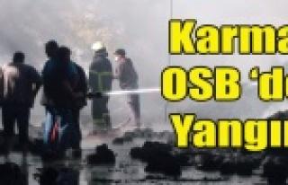 KARMA OSB'DE FABRİKA YANGINI KORKUTTU