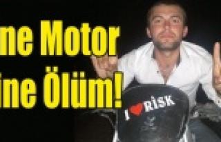 MOTOR KAZASINDA 21 YAŞINDAKİ GENÇ YAŞAMINI YİTİRDİ