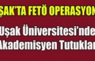 UŞAK ÜNİVERİSTESİNDE 6 AKADEMİSYEN FETÖ'DEN...