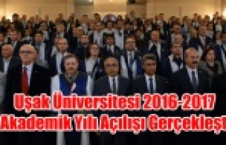 Uşak Üniversitesi 2016-2017 Akademik Yılı Açılışı...