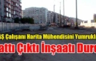 UTAŞ İŞÇİSİ, İNŞAAT FİRMASININ HARİTACISINI...