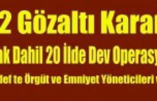 UŞAK'INDA BULUNDUĞU 20 İLDE FETÖ'YE...