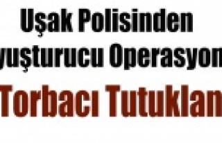 UŞAK'TA 5 TORBACI TUTUKLANDI