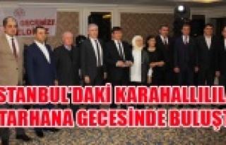 İSTANBUL'DAKİ KARAHALLILILAR TARHANA GECESİNDE...