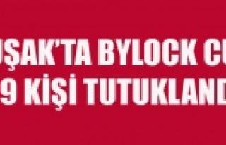 UŞAK'TA FETÖ'DEN 19 KİŞİ TUTUKLANDI