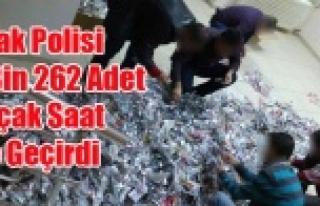UŞAK'TA 6 BİN 262 ADET KAÇAK SAAT ELE GEÇİRİLDİ