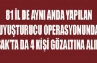 UYUŞTURUCU OPERASYONUNDA UŞAK'TA DA 4 KİŞİ...