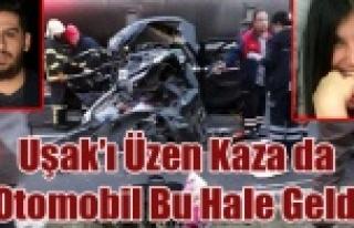 UŞAK'I YASA BOĞAN KAZA DA YÜREK YAKAN KAZA...