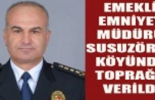 ESKİ EMNİYET MÜDÜRÜ AKBAL UŞAK'TA TOPRAĞA...