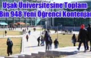 Uşak Üniversitesine Toplam 7 Bin 948 Yeni Öğrenci...