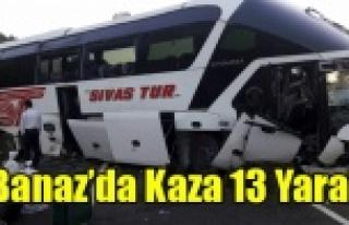 BANAZ'DA OTOBÜS KAZASI 13 YARALI