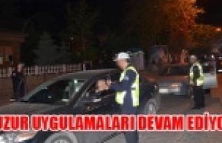 HUZUR UYGULAMALARI DEVAM EDİYOR!