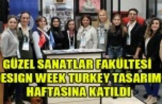 Güzel Sanatlar Fakültesi Design Week Turkey Tasarım...