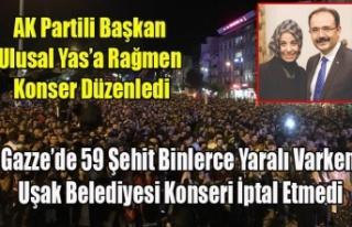 KANLI PAZARTESİ DE UŞAK BELEDİYESİ KONSER DÜZENLEDİ...