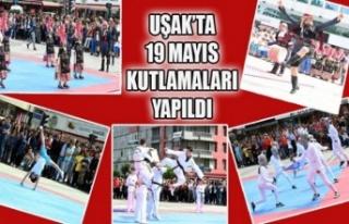 UŞAK'TA 19 MAYIS KUTLAMALARI YAPILDI
