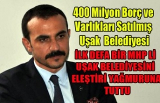 MHP'Lİ ERDOĞAN DAN UŞAK BELEDİYESİNE ELEŞTİRİ...