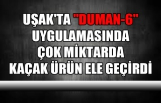 """UŞAK'TA """"DUMAN-6"""" UYGULAMASINDA ÇOK..."""