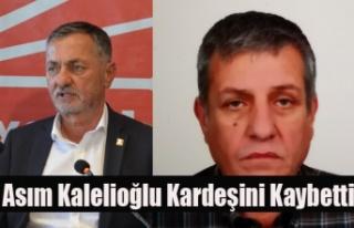 CHP BELEDİYE BAŞKAN ADAYI ASIM KALELİOĞLU KARDEŞİNİ...
