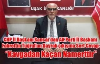 "CHP İL BAŞKANI SANCAR: ""KAVGA İSTEMİYORUZ..."