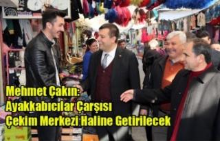 Mehmet Çakın: Ayakkabıcılar Çarşısını Çekim...
