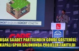 UŞAK SAADET PARTİSİNDEN GÖVDE GÖSTERİSİ, KAPALI...