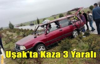 UŞAK BANAZ KARAYOLUNDA  KAZA 3 YARALI