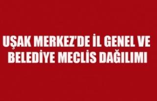 UŞAK'TA MECLİS DAĞILIMI İL GENEL VE BELEDİYE...