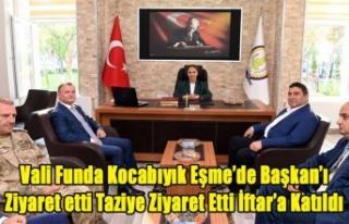 VALİ FUNDA KOCABIYIK EŞME'DE TAZİYE ZİYARETİNDE...