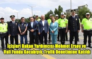 İçişleri Bakan Yardımcısı Mehmet Ersoy ve Vali...