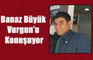 BANAZ ESNAF ODASI GENEL SEKRETERİ YÜZLERCE ESNAFDAN...