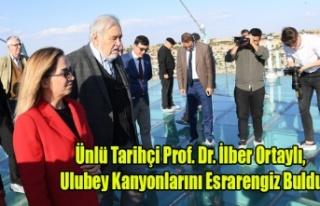 Ünlü Tarihçi Prof. Dr. İlber Ortaylı, Ulubey...