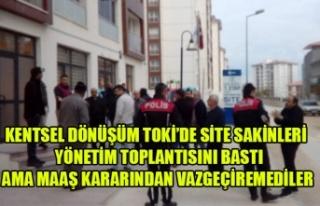 KENTSEL DÖNÜŞÜM TOKİ'DE SİTE SAKİNLERİ YÖNETİM...