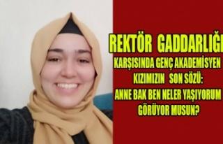 REKTÖR MOBİNG'İNDEN ÖLDÜĞÜ İDDİA EDİLEN...